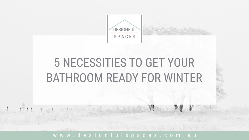 Bathroom; Ready for Winter;