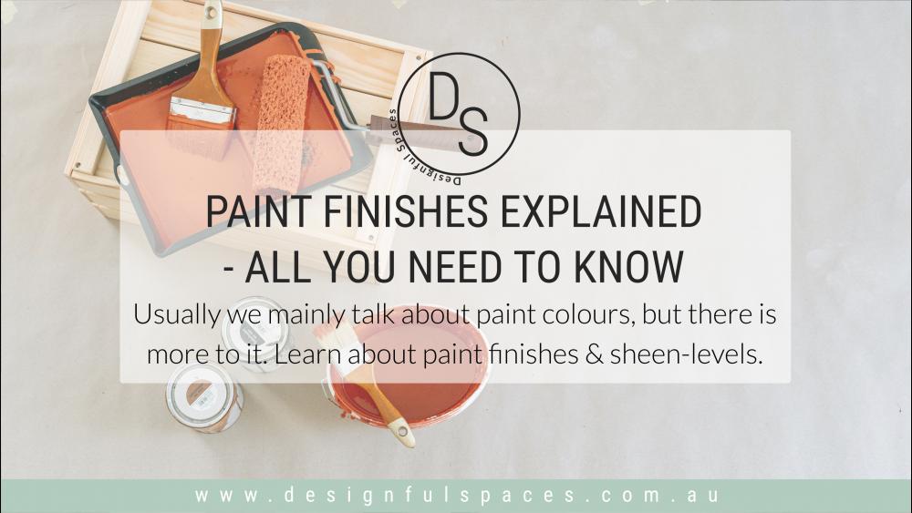 Paint Finishes Explained