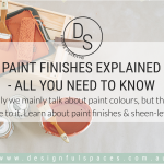 Paint Finishes Explained – All you need to know is in this guide